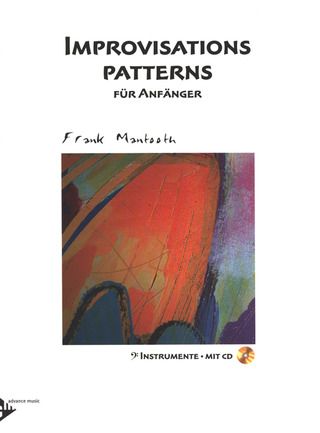 Mantooth Frank: Improvisations Patterns Fuer Anfaenger