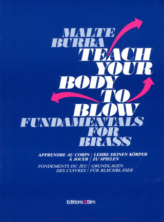 Malte Burba: Teach your body to blow