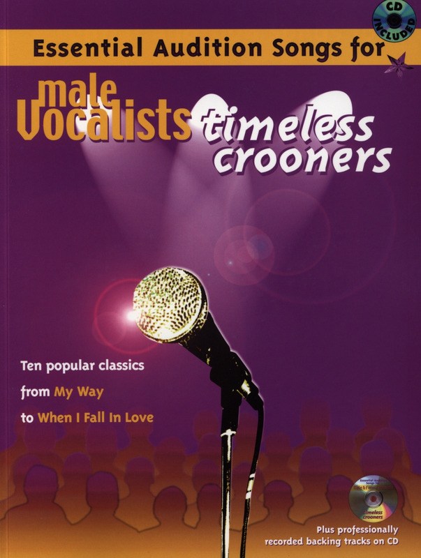 Essential Audition Songs For Male Vocalists - Timeless Crooners