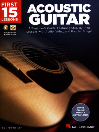 Troy Nelson: First 15 Lessons – Acoustic Guitar