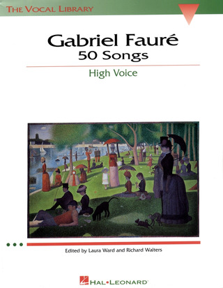 Gabriel Fauré: Faure 50 Songs High Voice