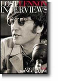 John Lennon: The Lost Lennon Interviews