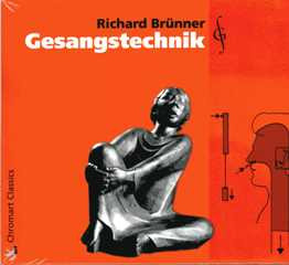 Richard Brünner: Gesangstechnik