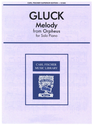 Christoph Willibald Gluck: Melody (Orpheus)