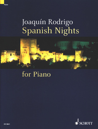Joaquín Rodrigo: Spanish Nights for Piano (1941-45/81)