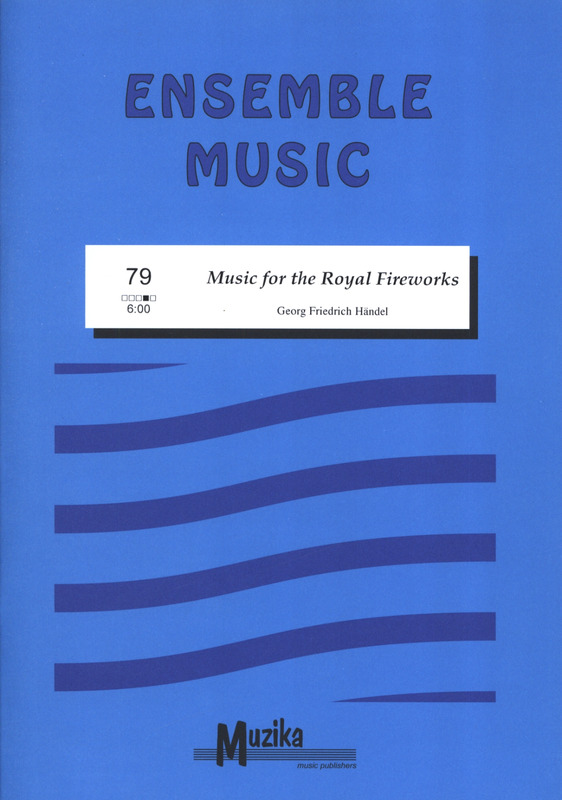 Georg Friedrich Haendel: Music for the Royal Fireworks HWV 351