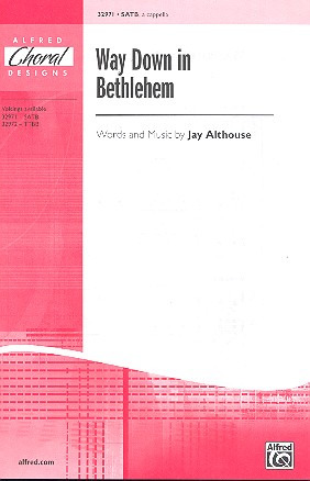 Jay Althouse: Way Down In Bethlehem