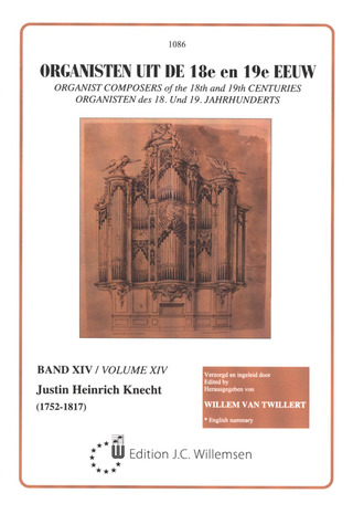 Justin Heinrich Knecht: Selected Organ Works