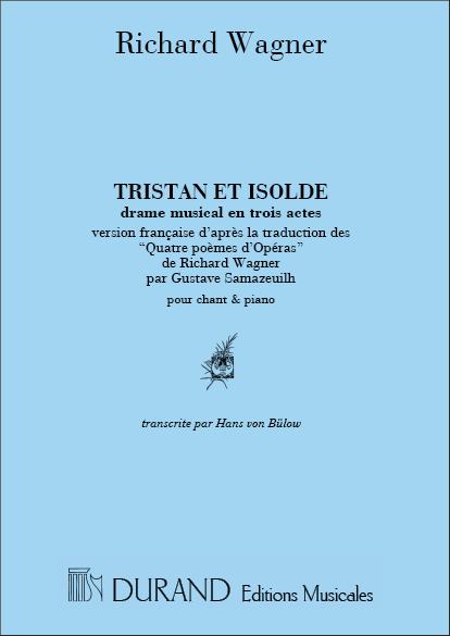Richard Wagner: Tristan et Isolde