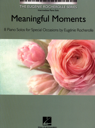 Eugénie Rocherolle: Meaningful Moments