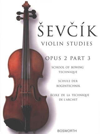 Otakar Ševčík: School of Bowing Technique op. 2/3
