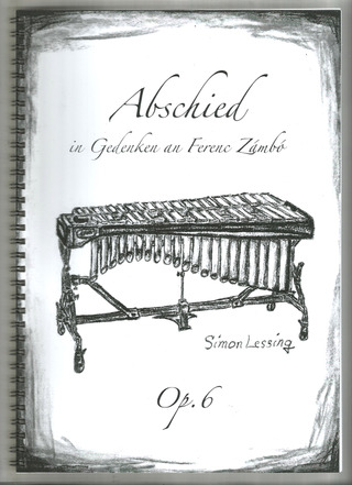 Simon Lessing: Abschied op.6