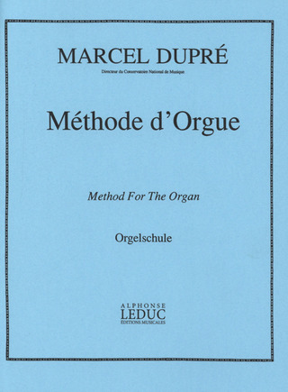 Marcel Dupré: Method for the Organ