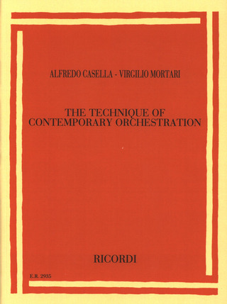 Alfredo Casella et al.: The Technique of Contemporary Orchestration