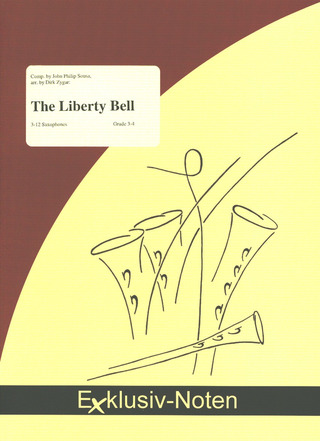 John Philip Sousa: The Liberty Bell