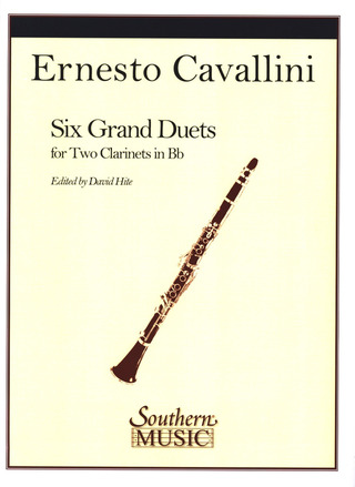 Ernesto Cavallini: 6 Grand Duets Dedicated To Saverio Mercadante