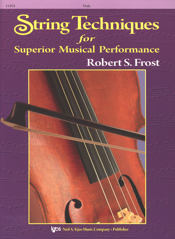 Robert S. Frost: String Techniques for Superior Musical Performance