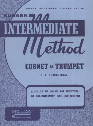 Joseph E. Skornicka: Intermediate Method Cornet or Trumpet