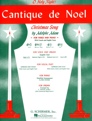 Adolphe Adam: Cantique de Noël – O Holy Night