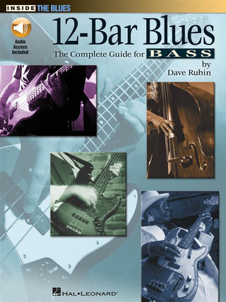 Dave Rubin: 12-Bar Blues - The Complete Guide For Bass