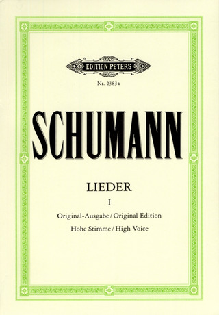 Robert Schumann: Lieder, Band 1