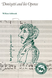 William Ashbrook: Donizetti and His Operas