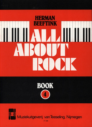 Herman Beeftink: All About Rock 4