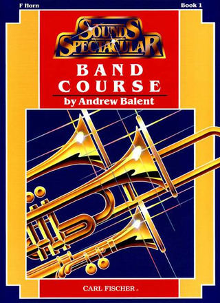 Andrew Balent: Band Course 1