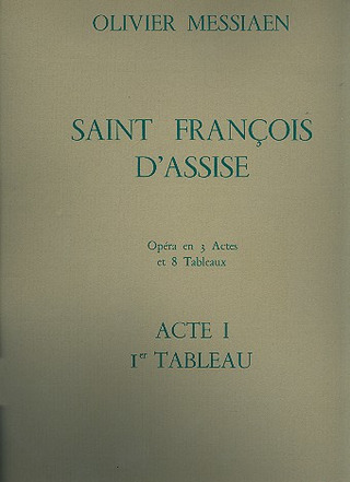 Olivier Messiaen: Saint François d'Assise