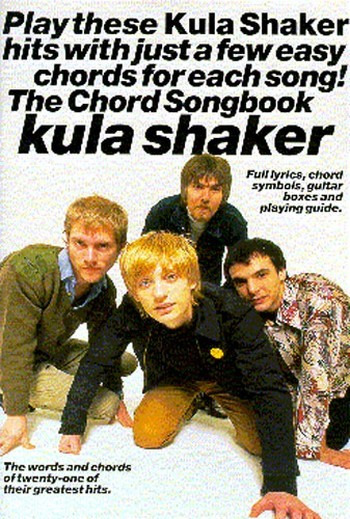 Kula Shaker: The Chord Songbook