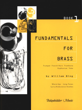 William Bing: Fundamentals for Brass 1