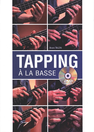 Tauzin, Bruno: Tapping A La Basse French Bgtr Bk/Dvd