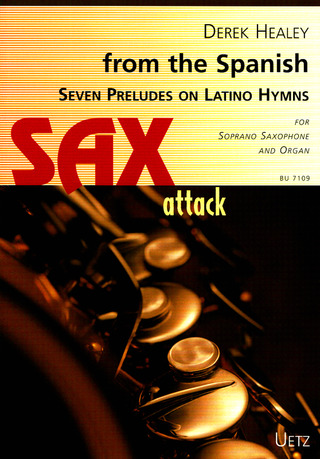 Derek Healey: from the Spanish: Seven Preludes on Latino Hymns