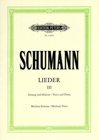 Robert Schumann: Lieder, Band 3