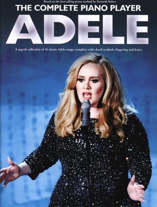 Adele Adkins: The Complete Piano Player: Adele