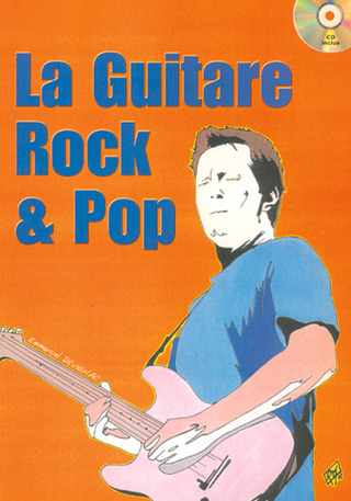 Emmanuel Devignac: La Guitare Rock & Pop