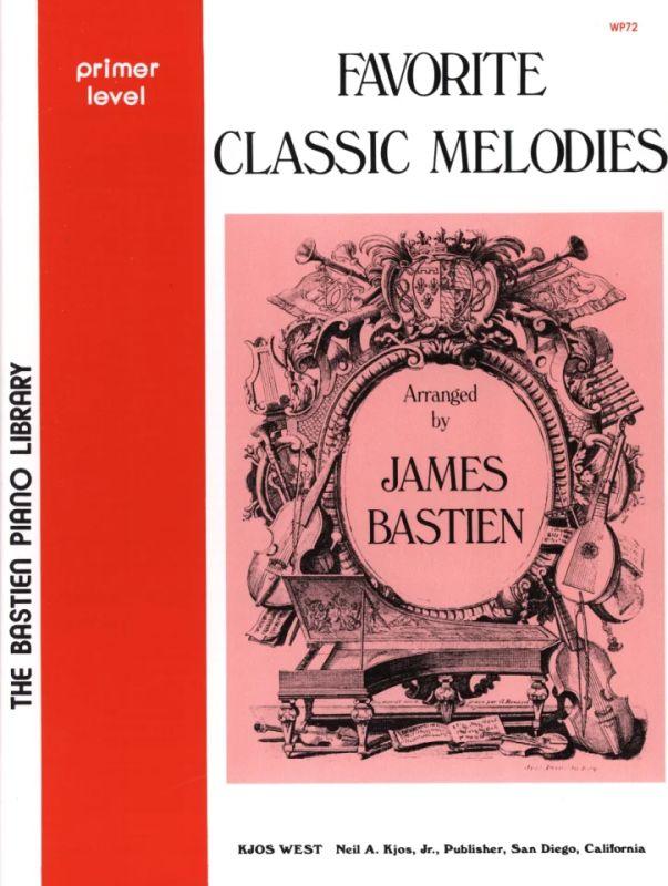 Favorite Classic Melodies 2 Bastien