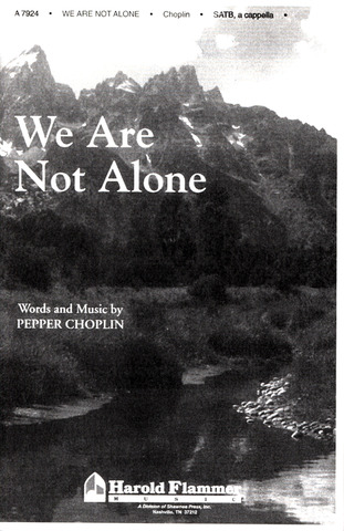 Pepper Choplin: We Are Not Alone