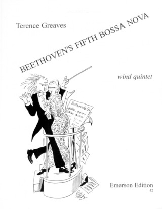 Terence Greaves: Beethoven's Fifth Bossa Nova