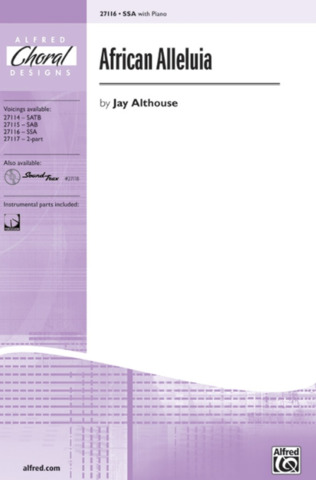 Jay Althouse: African Alleluia