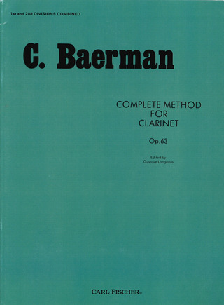 Carl Baermann: Complete Method for Clarinet op. 63/1/2