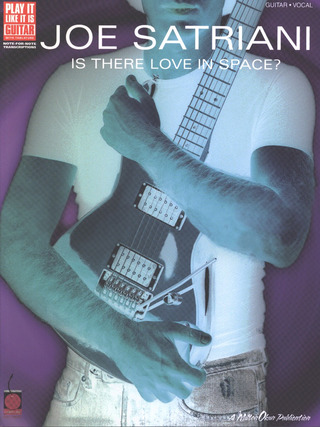 Joe Satriani: Satriani, Joe Is There Love In Space? Gtab