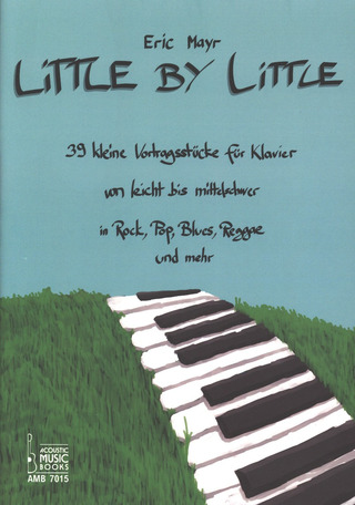 Eric Mayr: Little by Little