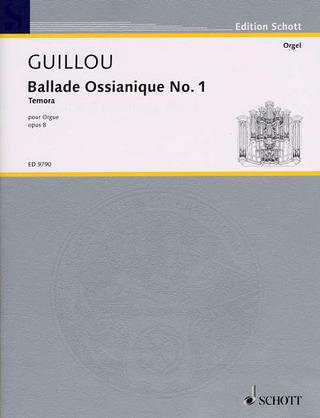 Jean Guillou: Ballade Ossianique No. 1 op. 8 (1962)