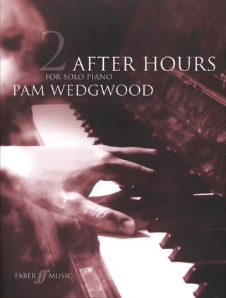 Pamela Wedgwood: Wedgwood, P After Hours Book 2 Piano Grades 4-6