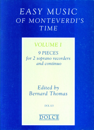 Easy Music of Monteverdi's Time 1