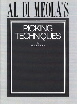 Al Di Meola: Al di Meola's Picking Techniques