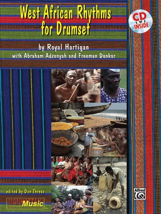 Hartigan Royal + Adzenyah Abraham + Donkor Freeman: West African Rhythms For Drumset