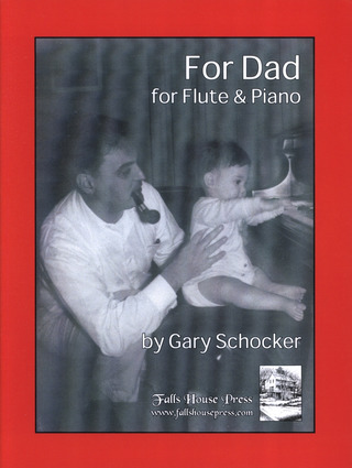 Gary Schocker: For Dad