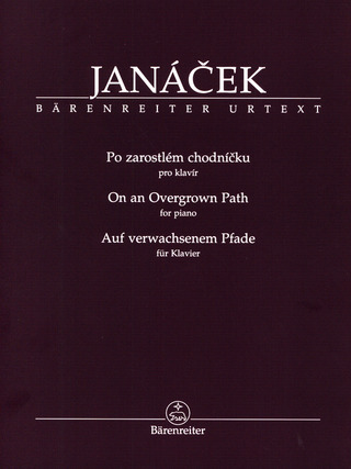 Leoš Janáček: On an Overgrown Path